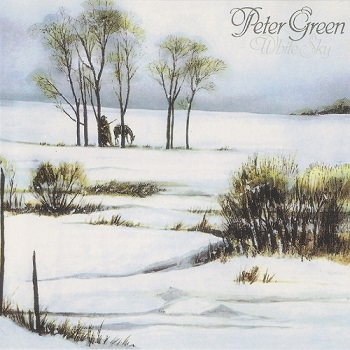 Peter Green - White Sky (1981)