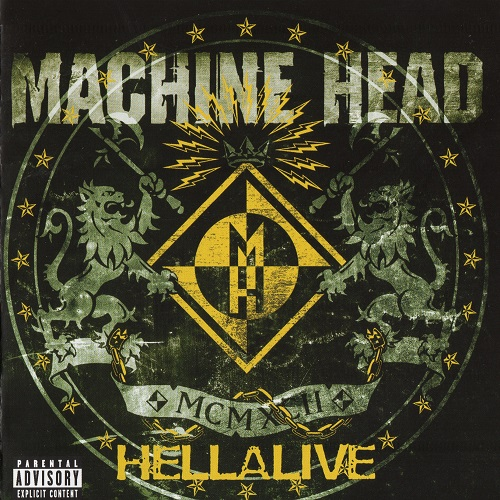 Machine Head - Hellalive (Live) 2003