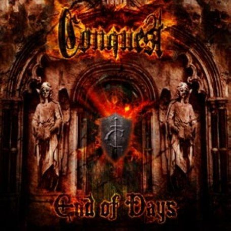 Conquest - End Of Days (2008)