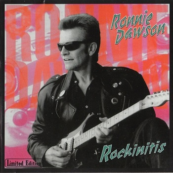 Ronnie Dawson - Rockinitis (1989)