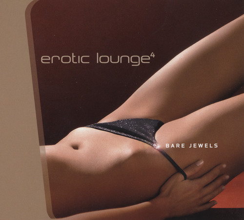 VA - Erotic Lounge 4 - Bare Jewels (2CD, 2005)