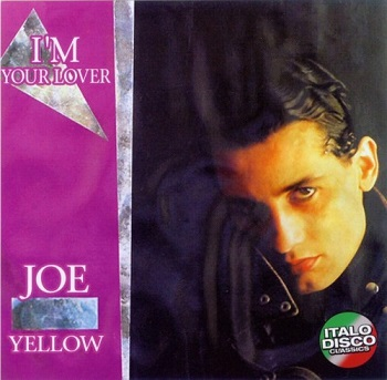Joe Yellow - I'm Your Lover (2011)