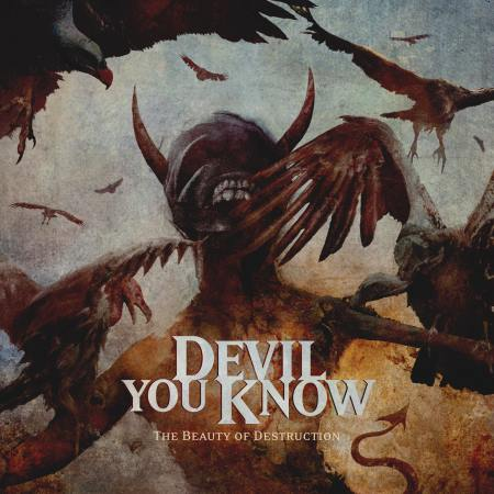 Devil You Know - The Beauty Of Destruction (2014)