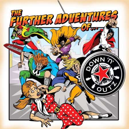 Down 'n' Outz - The Further Adventures Of... (2014)
