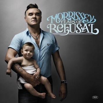 Morrissey - Years of Refusal (2009)