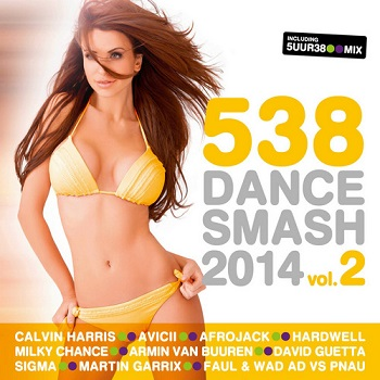 VA - 538 Dance Smash 2014 - Vol. 2 (2014)