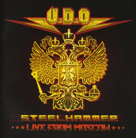 U.D.O. - Steelhammer: Live From Moscow [2CD] (2014)