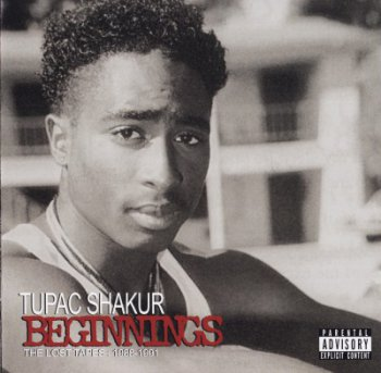 2Pac-Beginnings The Lost Tapes 1988-1991 (Japan Edition) 2007