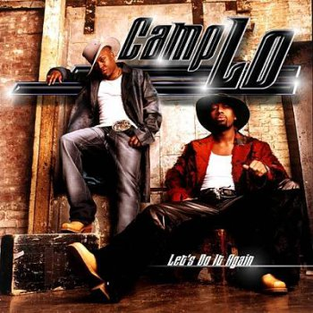 Camp Lo-Let's Do It Again 2002