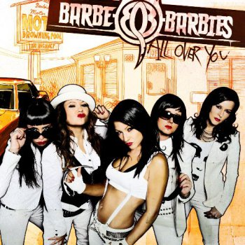 Barbe-Q-Barbies - All Over You  (2010)