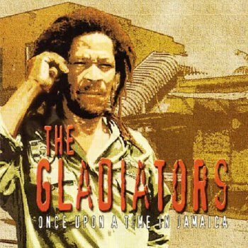 The Gladiators - Once Upon A Time In Jamaica  (2002)