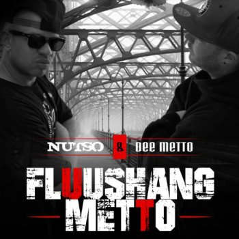 Nutso & Dee Metto-Fluushang Metto 2014