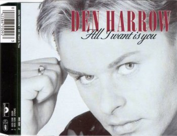 Den Harrow - All I Want Is You (CD, Maxi-Single) 1992