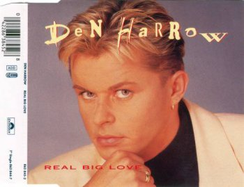 Den Harrow - Real Big Love (CD, Maxi-Single) 1992