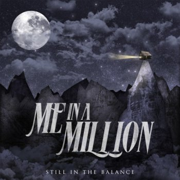 Me In A Million - Still in the Balance (2014)