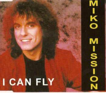 Miko Mission - I Can Fly (CD, Maxi-Single) 1994