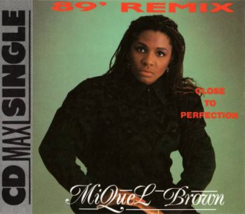 Miquel Brown - Close To Perfection ('89 Remix) (CD, Maxi-Single) 1989