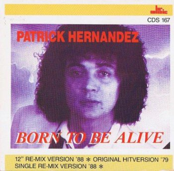 Patrick Hernandez - Born To Be Alive (CD, Maxi-Single) 2001