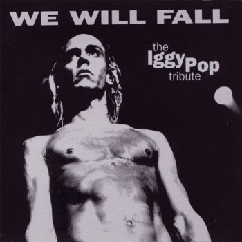 VA- We Will Fall  The Iggy Pop Tribute  (1997)