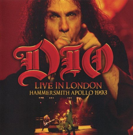 Dio - Live In London: Hammersmith Apollo 1993 [2CD] (2014)