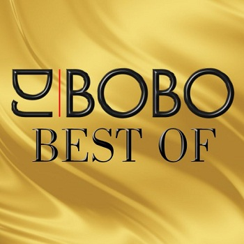 DJ Bobo - Best Of (20 Greatest Hits) (2014)