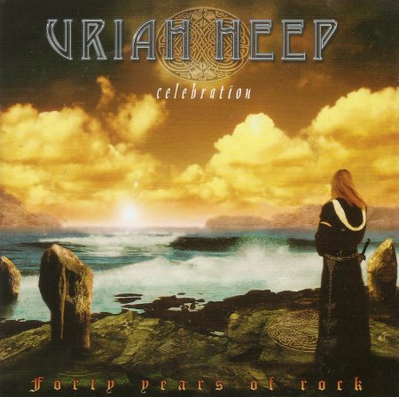 Uriah Heep - Celebration: Forty Years Of Rock (2009)