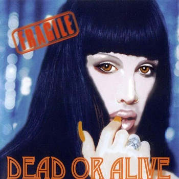 Dead Or Alive - Fragile (Japan Edition) (2000)