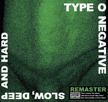 Type O Negative - Slow, Deep Deep And Hard [Reissue 2009] (1991)