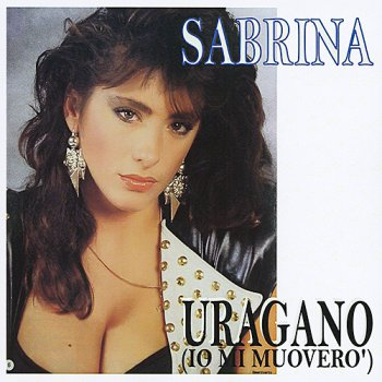 Sabrina - Uragano (Io Mi Muovero') (CD, Maxi-Single) 1985
