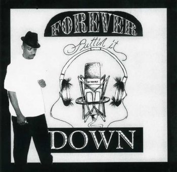 Trouble-Forever Puttin It Down 1997