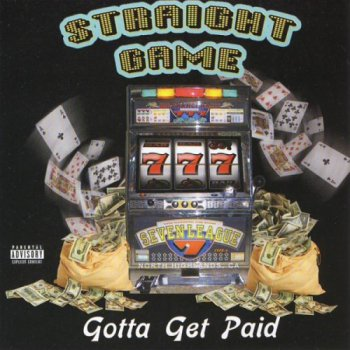 Straight Game-Gotta Get Paid 1996
