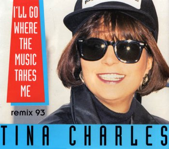 Tina Charles - I 'll Go Where The Music Takes Me (Remix '93) (CD, Maxi-Single) 1993