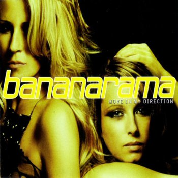 Bananarama - Move In My Direction (CD, Maxi-Single) 2005