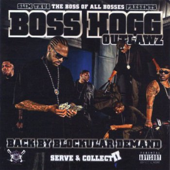 Boss Hogg Outlawz-Serve & Collect II 2008