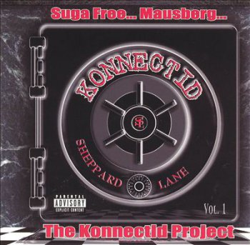 Suga Free… Mausberg… The Konnectid Project Vol. 1 2000