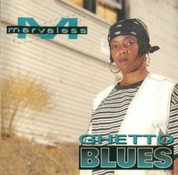 Marvaless-Ghetto Blues 1994