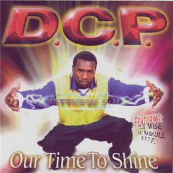 D.C.P.-Our Time To Shine 2000