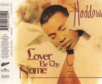 Haddaway - Lover Be Thy Name (CD, Maxi-Single) 1995