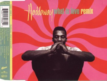 Haddaway - What Is Love (Remix) (CD, Maxi-Single) 1993