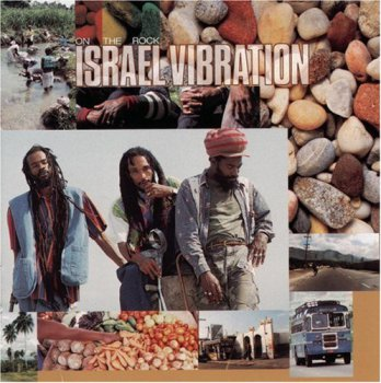 Israel Vibration -  On The Rock  (1995)