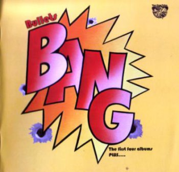Bang - Bullets 4CD Box Set (2010)