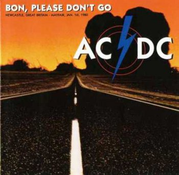 AC-DC - Bon, Please Don`t Go 1980 (Bootleg/Red Line 1992)