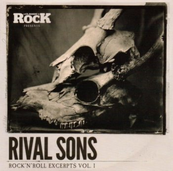 Rival Sons- Rock N Roll  Excerpts Vol.1- Compilation (2014)