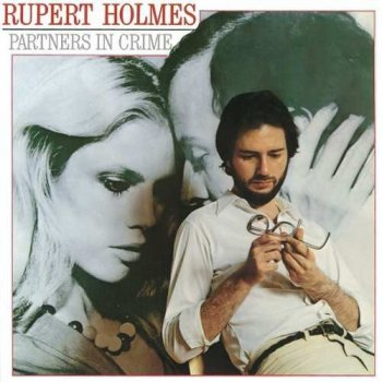 Rupert Holmes - Partners in Crime (1979)
