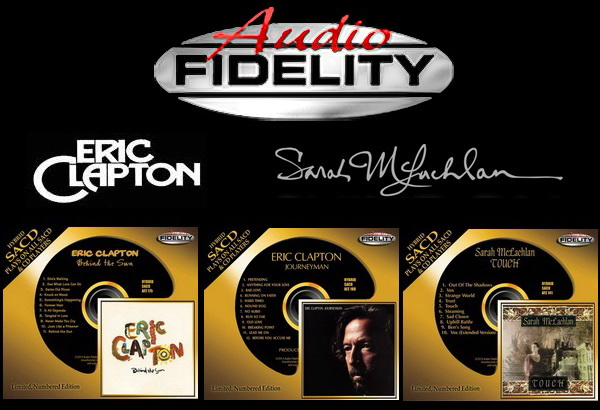 Audio Fidelity Collection - Eric Clapton ● Sarah McLachlan