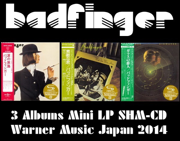 Badfinger: 3 Albums Mini LP SHM-CD - Warner Music Japan 2014