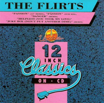 The Flirts - 12 Inch Classics On CD (CD, Maxi-Single) 1993