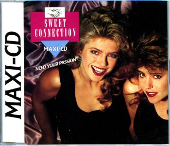 Sweet Connection - Need Your Passion (CD, Maxi-Single) 1988