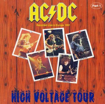 AC-DC - High Voltage Tour 1991 (Part 1 & 2/Bootleg 1994)