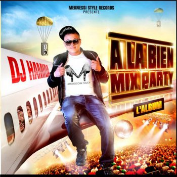 V.A.-DJ Hamida Presente-A La Bien Mix Party L'album 2014